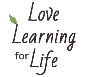 Love Learning for Life